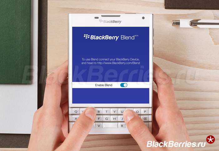 BlackBerry_Passport_Blend_Beta-RU